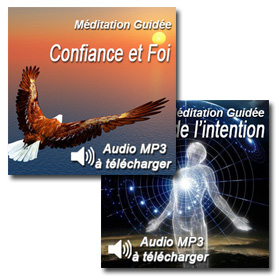 Confiance et Foi - La force de l'intention